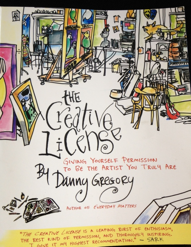 The Creative Licence by Danny Gregory